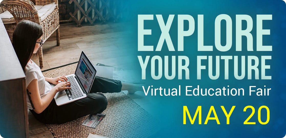 Virtual Education Fair - May 20